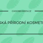 Česká přírodní kosmetika – přehled značek