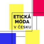Etická a udržitelná móda v Česku – kde koupit?