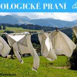 Všechno, co chcete vědět o ekologickém praní – část I.