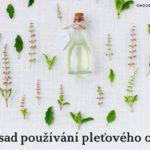 5 zásad používání pleťového oleje