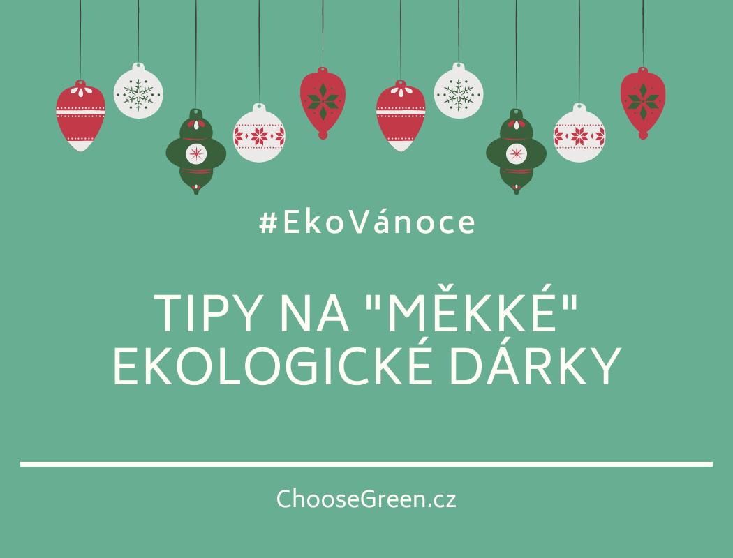 #EkoVánoce měkké dárky
