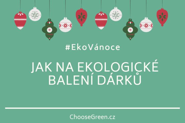 #EkoVánoce ekologické balení dárků