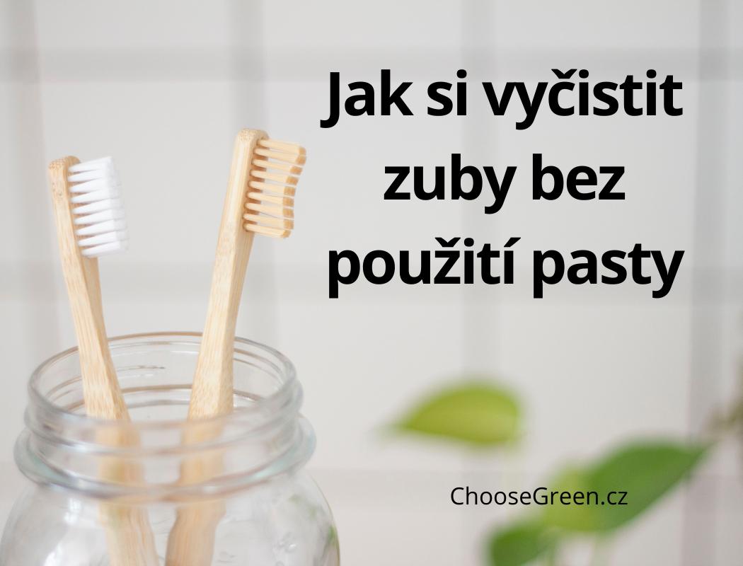 jak si vyčistit zuby bez použití pasty