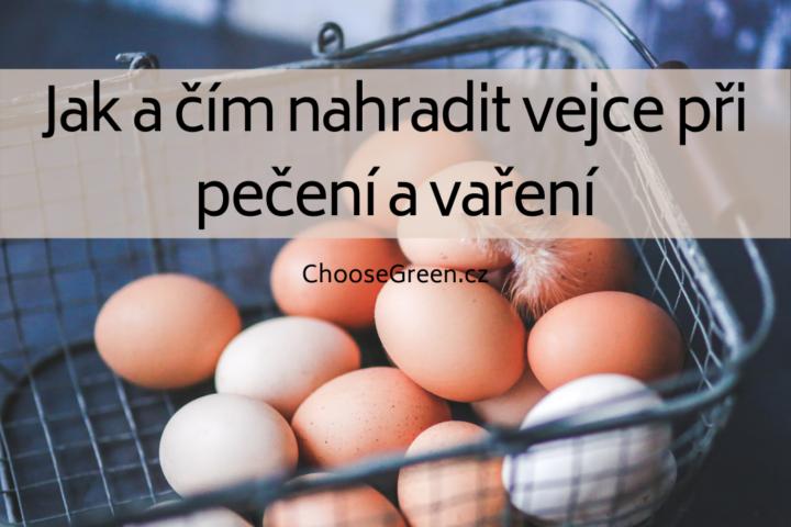 jak a čím nahradit vejce